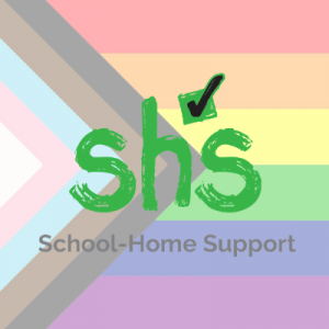 School-Home Support's logo in rainblow colours (including trans, black and brown pride colours)
